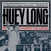 Huey Long | [T. Harry Williams]