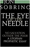 Jon Sobrino The Eye of the Needle