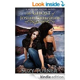 The Ghost of Josiah Grimshaw (The Morgan Sisters Book 1)