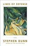 Lines of Defense: Poems by Dunn, Stephen (2014) Hardcover