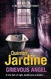 Quintin Jardine Grievous Angel (Bob Skinner Mysteries)