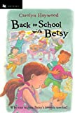 Back to School with Betsy (Odyssey Harcourt Young Classic)