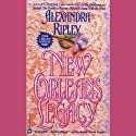 New Orleans Legacy Audiobook by Alexandra Ripley Narrated by Diane Ladd
