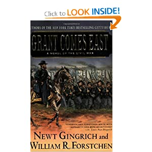 Grant Comes East by Newt Gingrich, William R. Forstchen and Albert S. Hanser