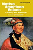 Native American Voices : A History & Anthology