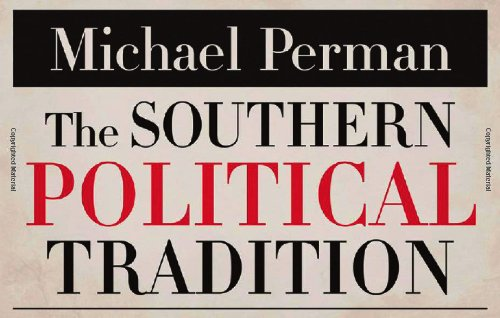 The Southern Political Tradition (Walter Lynwood Fleming Lectures in Southern History)