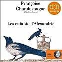 Les enfants d'Alexandrie (La Reine oubliée 1) | Livre audio Auteur(s) : Françoise Chandernagor Narrateur(s) : Valérie Lemaître