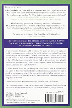 The China Study: The Most Comprehensive Study of Nutrition Ever Conducted And the Startling Implications for Diet, Weight Loss, And Long-term Health: T. Colin Campbell, Thomas M. Campbell II, Howard Lyman, John Robbins: 9781932100662: Amazon.com: Books