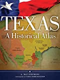 img - for Texas: A Historical Atlas book / textbook / text book