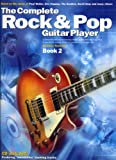 The Complete Rock & Pop Guitar Player: Book 2 (Book & CD)