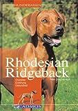 Rhodesian Ridgeback: Charakter, Erziehung, Gesundheit (Cadmos Hunderassen) title=