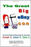 img - for The Great Big EBay Con by Mycoe, Stephen (2008) Paperback book / textbook / text book