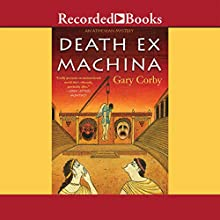 Death Ex Machina (       UNABRIDGED) by Gary Corby Narrated by Erik Davies