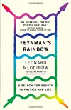 Feynman's Rainbow: A Search for Beauty in Physics and in Life (Vintage)