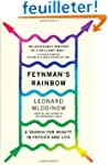 Feynman's Rainbow: A Search for Beaut...