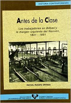 Antes de la clase. Los trabajadores en Bilbao y la margen izquierda