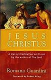 Jesus Christus (0870612573) by Romano Guardini