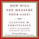 img - for How Will You Measure Your Life? book / textbook / text book