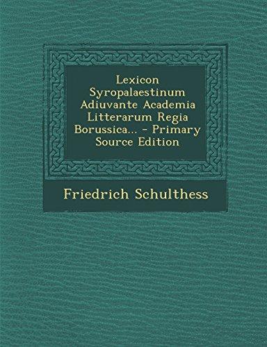 lexicon-syropalaestinum-adiuvante-academia-litterarum-regia-borussica-primary-source-edition