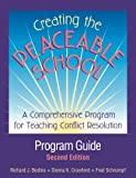 img - for Creating the Peaceable School: Program Guide : A Comprehensive Program for Teaching Conflict Resolution book / textbook / text book