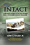img - for Intact: A First-Hand Account of the D-Day Invasion from a Fifth Rangers Company Commander book / textbook / text book