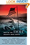 USA Noir: Best of the Akashic Noir Se...