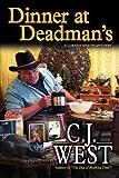 Dinner at Deadmans