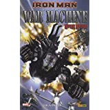 Iron Man : War Machine : Coeur de ferpar Greg Pak