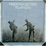 Tear Gas Piggy Go Getter