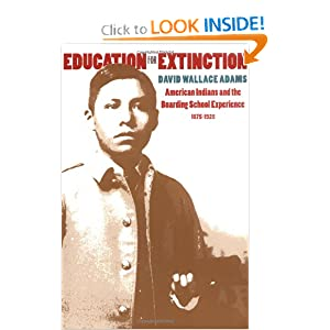 Education for Extinction (PB) by David Wallace Adams