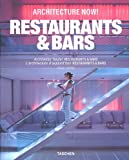 Architecture Now! Bars & Restaurants [ARCHITECTURE NOW BARS & RESTAU] [Paperback] (383650376X) by Jodidio, Philip(Author)