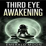 Third Eye Awakening | Emerald Moon