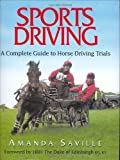 Sport Driving: A Complete Guide to Horse Driving Trials