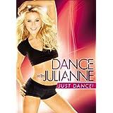 Dance with Julianne: Just Dance! ~ Julianne Hough