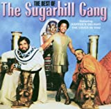 Sugarhill Gang The Best Of