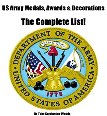 Us army medals awards decorations the complete list for Army awards and decoration