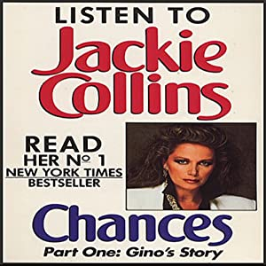 Chances, Part 1: Gino's Story | [Jackie Collins]