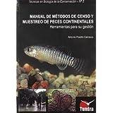 Manual de metodos de censo y muestreo de peces continentales (Tec.Biologia Conversacion)
