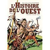 L'Histoire de l'ouest, Tome 4 :