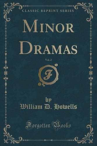Minor Dramas, Vol. 2 (Classic Reprint)