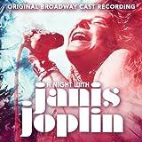 A Night With Janis Joplin (Original Broadway Cast Recording)