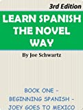 Learn Spanish The Novel Way 3rd Edition