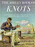 The Ashley Book of Knots (0385040253) by Ashley, Clifford W.