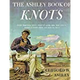 The Ashley Book of Knots ~ Clifford W. Ashley