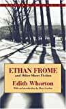 img - for Ethan Frome and Other Short Fiction (Bantam Classic) book / textbook / text book