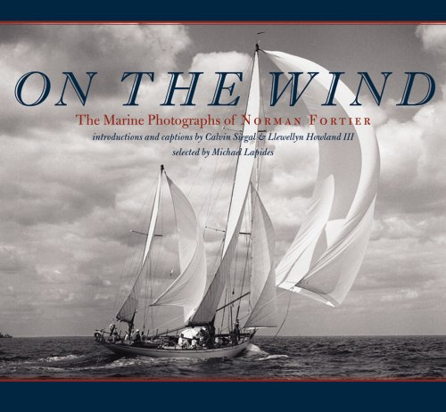 On the Wind: The Marine Photographs of Norman