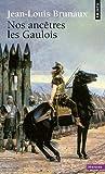 echange, troc Jean-Louis Brunaux - Nos ancêtres les Gaulois