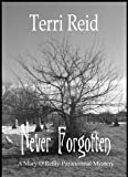 Never Forgotten (Mary O'Reilly Series Book 3) (English Edition)