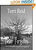 Never Forgotten (A Mary O'Reilly Paranormal Mystery Book 3)