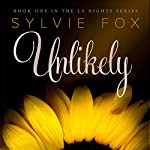 Unlikely: L.A. Nights, Book 1 | Sylvie Fox